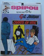 JOURNAL SPIROU N°1677 SPECIAL TILLIEUX GIL JOURDAN  1970 BON ETAT