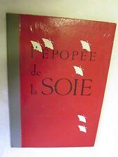 """""""L'épopée de la Soie"""" /Editions Synergie"""