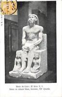 CPA EGYPTE MUSEE DU CAIRE STATUE EN CALCAIRE BLANC INCONNUE (dos non divisé)