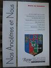 Bourgogne Revue Généalogie Nos Ancêtres et nous - N°112- 2006 Côte d'Or Nièvre
