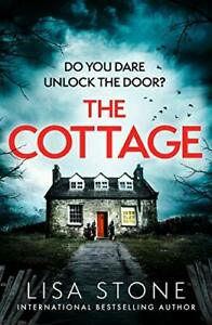 The Cottage: The gripping new 2021 crime suspense thriller wit... by Stone, Lisa