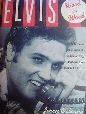 SUPERBE LIVRE ELVIS PRESLEY-WORD FOR WORD-TOUT CE QU'ELVIS A DIT ! INDISPENSABLE