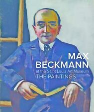 MAX BECKMANN AT THE SAINT LOUIS ART MUSEUM - ROTH, LYNETTE - NEW HARDCOVER BOOK