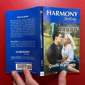 Diana PALMER - GIOCHI DI GELOSIA Harmony Destiny/1447 (2003) Libro OTTIMO