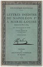 LETTRES INEDITES DE NAPOLEON Ier A MARIE-LOUISE - 1935