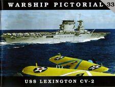 Classic Warships Publishing - Warship Pictorial 33 - USS Lexington CV-2     Book