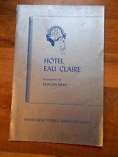 Old Vintage 1944 Menu Hotel Eau Claire Duncan Hines Indian Head Tourist Bureau
