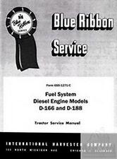 International Farmall D-166 188 340 504 544 T-340 A TD Diesel Fuel System Manual