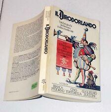 IL DIRODORLANDO 1 ed 1974 Bianca Pitzorno Cino Tortorella Guglielmo Zucconi BUR
