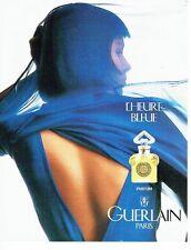 Publicité Advertising  0817  1994  Guerlain parfum femme l'Heure Bleue
