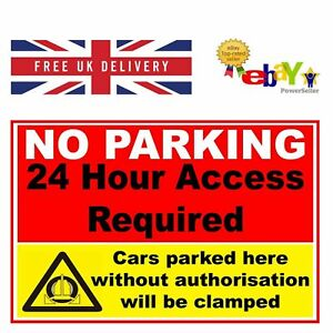 2 NO PARKING 24 HOUR ACCESS CLAMPING IN OPERATION Self Adhesive Backed Stickers