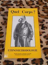 Quel corps ? n° 32-33 - Ethnométhodologie  - 1986