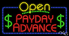"New ""Open Payday Advance"" 32x17 Solid/Animated Led Sign W/Custom Options 25549"