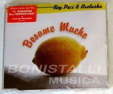 ROY PACI & ARETUSKA - BESAME MUCHO - CD Singolo Sigillato