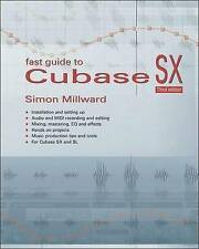 NEW Fast Guide to Cubase SX by Simon Millward