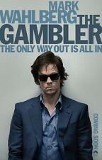 The Gambler movie poster - Mark Wahlberg poster - 11 x 17 inches