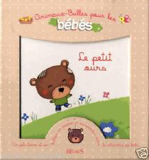 Livre pour les bébés NEUF Le petit ours -Biondi Bonnet FLEURUS - animaux bulles