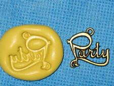 Party Sign Push Mold Food Safe Silicone #876 Gum Paste Cake Chocolate Resin Clay