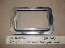 Factory Original 79 Cadillac Deville RIGHT FRONT TURN SIGNAL TRIM BEZEL MOLDING