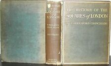 HISTORY of the SQUARES of LONDON E Beresford Chancellor 1907 1st Ed ills + Plans