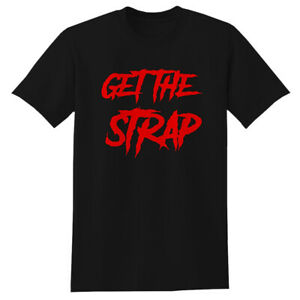 50CENT GET THE STRAP T SHIRT