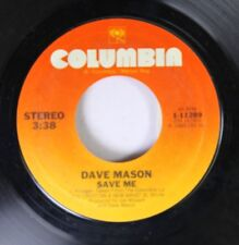 Rock 45 Dave Mason - Save Me / Tryin' To Get Back To You On Columbia