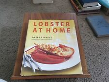 Lobster at Home By Jasper White HC/DJ