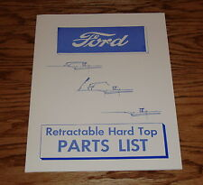 1957 Ford Retractable Hard Top Parts List Brochure Manual 57