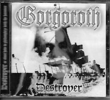 GORGOROTH-DESTROYER OR ABOUT HOW TO PHILOSOPHIZE WITH THE HAMMER-CD-BLACK METAL