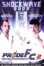 PRIDE Fighting Championships - Shockwave 2003 (DVD, 2-Disc Set) Gracie / Yoshida