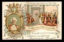 antica cartolina ANNO SANTO 1900-LEONE XIII PAPA-FUNZINE APERTURA PORTA SANTA