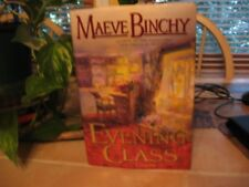 Evening Class by Maeve Binchy (1997, Hardcover)