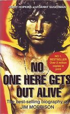 No One Here Gets Out Alive: The Biography of Jim Morrison (Hopkins & Sugerman)