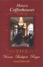 HISTORIC COFFEEHOUSES VIENNA/BUDAPEST/PRAGUE  AUTOGRAPHED/SIGNED COPY BOOK, NEW!