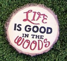 """Garden Path Stepping Stone Wall Plaque Lfie is Good in the Woods NEW 8 3/4"""""""