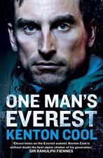 One Man's Everest : The Autobiography of Kenton Cool by Kenton Cool (2016,...