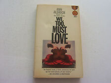 WE TOO MUST LOVE  1963  ANN ALDRICH   SIGNED & INSCRIBED BY LEGENDARY LESBIAN