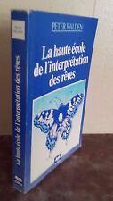 P.WALDEN LA HAUTE ECOLE DE L'INTERPRETATION DES REVES/ARISTON A GENEVE/IN 8 TBE