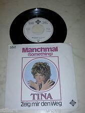 TINA Manchmal (GEORGE HARRISON Something) / Zeig Mir den Weg *WEISSLABEL PROMO*