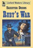 Dodds, Skeeter, Ruby's War (Linford Western Library), Very Good Book