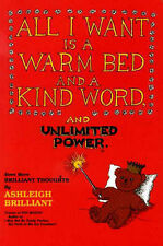 USED (GD) All I Want Is a Warm Bed and a Kind Word and Unlimited Power: Even Mor