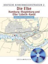 Deutsche Binnenwasserstraßen 2. Die Elbe/ Hamburg, Magdeburg und Elbe-Lübeck-Kanal (2011, Taschenbuch)