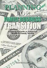 Planning for Family Business Transition: A Practical Guide to Financial...