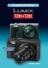 Kompakte für Kenner LUMIX TZ91.TZ81 Frank Späth