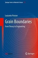 Springer Series in Materials Science Ser.: Grain Boundaries : From Theory to...