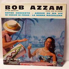 BOB AZZAM Notre concerto ... FX 45 1238 M