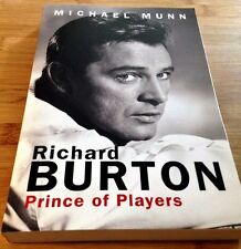 RICHARD BURTON PRINCE OF PLAYERS MICHAEL MUNN ACCLAIMED 2009 BIOGRAPHY EXCELLENT