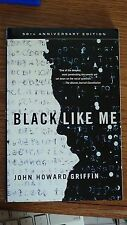 Black Like Me by John Howard Griffin 50th Anniversary Edition