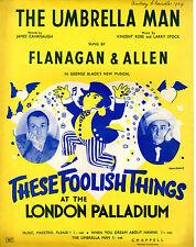 SHEET MUSIC - THE UMBRELLA MAN - FLANAGAN & ALLEN AT THE LONDON PALLDIUM (1938)