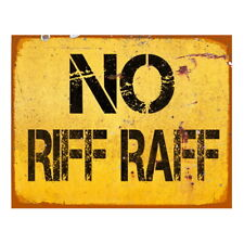 NO RIFF RAF METAL RETRO VINTAGE ADVERTISING BAR PUB SHED OFFICE KITCHEN SIGN